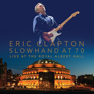 Slowhand At 70: Live At The Royal Hall (2CD+DVD)