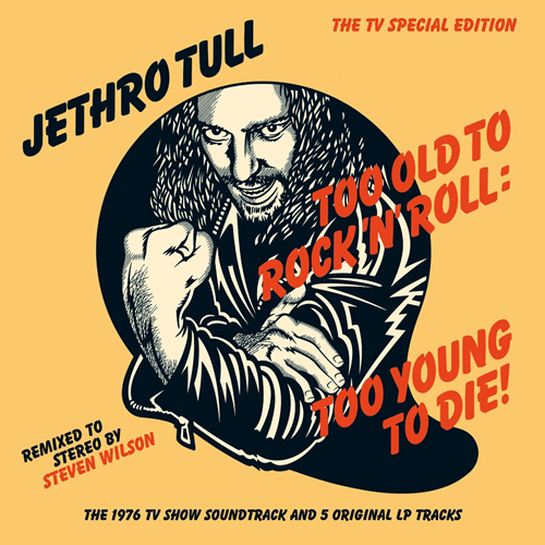 Too Old To Rock 'N' Roll: Too Young To Die - 40th Anniversary Edition (Steven Wilson Remix) (CD)