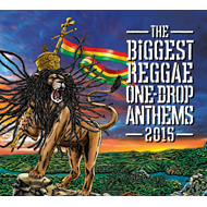 Biggest One Drop Anthems 2015 (CD)