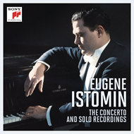 Eugene Istomin - The Concerto And Solo Recordings (12CD)
