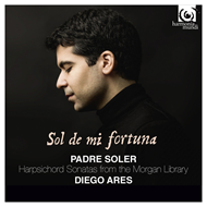 Soler: Sol De Mi Fortuna - Harpsichord Sonatas From The Morgan Library (CD)