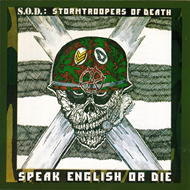 Speak English Or Die - 30th Anniversary Edition (CD)