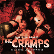 Do The Clam - 1986 Radio Live Broadcast (2CD)