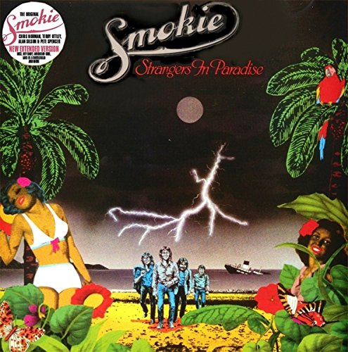 Smokie - Strangers In Paradise