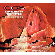 Tap Turns On The Water - The CCS Story (2CD)