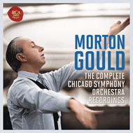 Morton Gould - The Complete Chicago Symphony Orchestra Recordings (6CD)