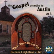 The Gospel According To Austin Vol. 4: Turn Your Radio On! (CD)