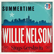 Summertime: Willie Nelson Sings Gershwin (CD)