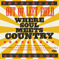 Out Of Left Field: Where Soul Meets Country (CD)