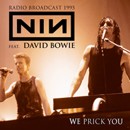 We Prick You - Feat. David Bowie: Radio Broadcast 1995 (CD)