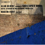 Alan Gilbert Conducts Christopher Rouse (CD)