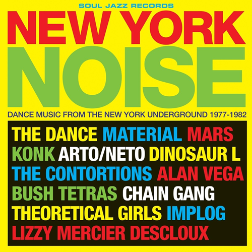 New York Noise: Dance Music From The New York Underground 1978-1982 (CD)