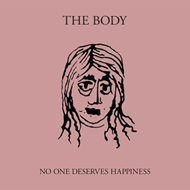 No One Deserves Happiness (CD)
