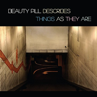 Beauty Pill Describes Things As They Are (CD)