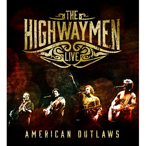 The Highwaymen Live - American Outlaws (3CD + Blu-ray)