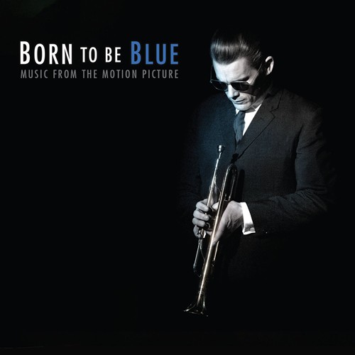 Born To Be Blue - Music From The Motion Picture (CD)