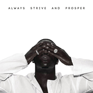 Always Strive And Prosper (CD)