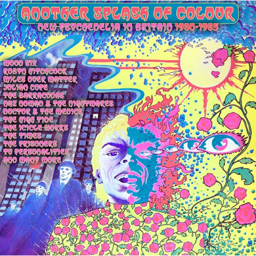 Another Splash Of Colour - New Psychedelia In Britain 1980-1985 (3CD)