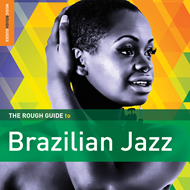 The Rough Guide To Brazilian Jazz (CD)