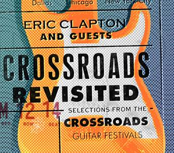 Crossroads Revisited - Selections From The Crossroads Guitar Festival (3CD)