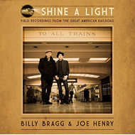 Shine A Light: Field Recordings From The Great American Railroad (CD)
