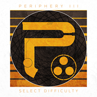 Periphery III: Select Difficulty - Special Digipack Edition (CD)