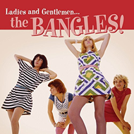 Ladies And Gentlemen...The Bangles! (CD)