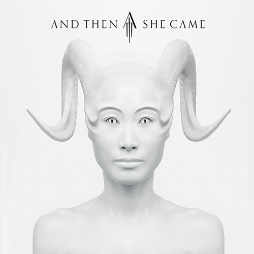 And Then She Came (CD)