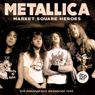 Market Square Heroes - The Indianapolis Broadcast 1988 (2CD)
