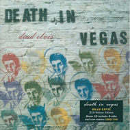 Dead Elvis - Deluxe Edition (2CD)