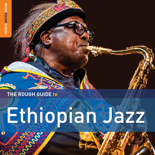 The Rough Guide To Ethiopian Jazz (CD)