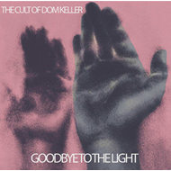 Goodbye To The Light (CD)