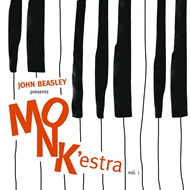 John Beasley Presents MONK'estra Vol. 1 (CD)