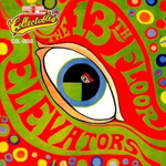 The Psychedelic Sounds Of The 13th Floor Elevators (CD)