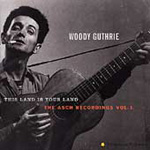 This Land Is Your Land: The Asch Recordings Vol.1 (CD)