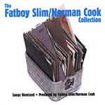 The Norman Cook Collection: Songs Remixed + Produced By Fatboy Slim/Norman Cook (CD)
