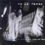 President Yo La Tengo / New Wave Hot Dogs (CD)