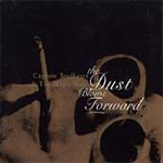 The Dust Blows Forward: An Anthology (2CD)