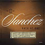 The Best Of Sanchez-Back At One (USA-import) (CD)