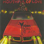Mouthful Of Love (CD)