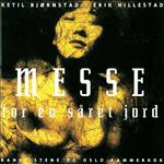 Messe For En Såret Jord (CD)
