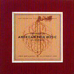 Anthology Of American Folk Music 1-3 (6CD)