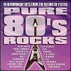 Pure 80's Rock (CD)