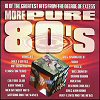 More Pure 80's (CD)