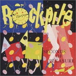 Seconds Of Pleasure (Remastered) (CD)