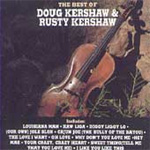 The Best Of Doug & Rusty Kershaw (CD)