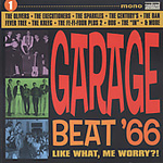 Garage Beat '66 Vol. 1: Like What, Me Worry? (CD)