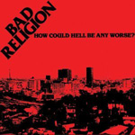 How Could Hell Be Any Worse? (Remastered) (CD)