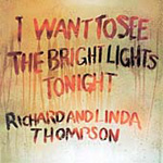 I Want To See The Bright Lights Tonight (Remastered) (CD)