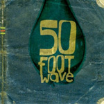 50 Foot Wave EP (CD)